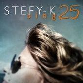 Stefy-K Sing 25 von Stefy K