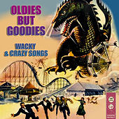 Oldies But Goodies - Whacky And Crazy Songs de Various Artists
