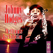 The Ultimate Jazz Collection von Johnny Hodges
