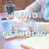 Piano para Estudiar, Trabajar, Relajarse, Concentrarse, Descansar, Serenidad de Piano Suave Relajante