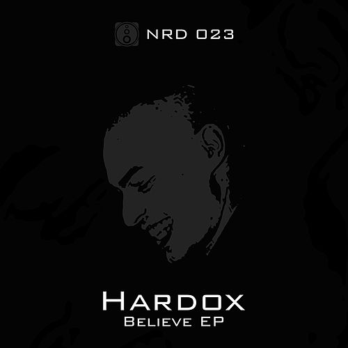 Believe - Single by Hardox