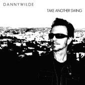 Take Another Swing van Danny Wilde