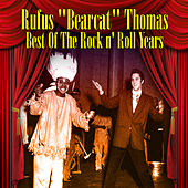 Best Of The Rock 'n Roll Years by Rufus Thomas