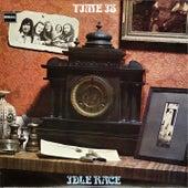 Time Is de The Idle Race
