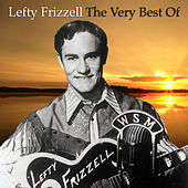 The Very Best Of by Lefty Frizzell