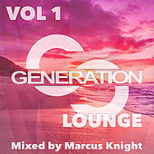 Generation Lounge, Vol. 1 by Various Artists