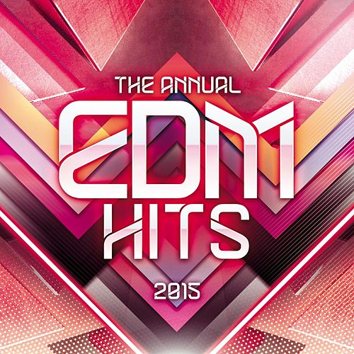 The Annual EDM Hits de Various Artists