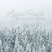 The Advent Season by Lucia Field