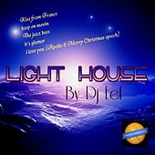 Light House de DJ Eef