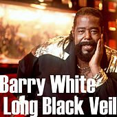 Long Black Veil by Barry White