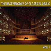 The Best Melodies of Classical Music, Vol. I by Various Artists