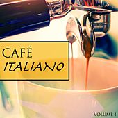 Cafe Italiano, Vol. 1 (Best Of Electronic Jazz Tunes) de Various Artists
