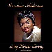 My Kinda Swing (Remastered 2016) von Ernestine Anderson