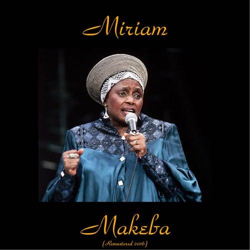 Miriam Makeba (Remastered 2016) by Miriam Makeba