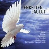 Enkelten laulut by Various Artists