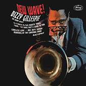 New Wave! by Dizzy Gillespie