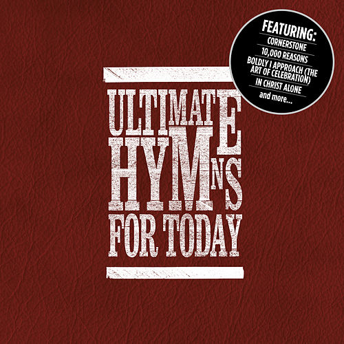 Ultimate Hymns For Today by Various Artists