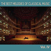 The Best Melodies of Classical Music, Vol. IV by Various Artists
