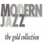 Modern Jazz, The Gold Collection de Various Artists