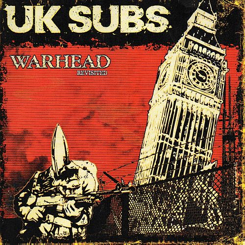 Warhead Revisited by U.K. Subs