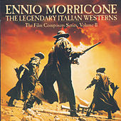 The Legendary Italian Westerns van Ennio Morricone