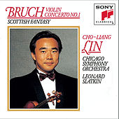 Bruch: Concerto No. 1 for Violin and Orchestra in G minor, Op. 26; Scottish Fantasy for Violin and Orchestra, Op. 46 by Chicago Symphony Orchestra