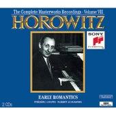 The Complete Masterworks Recordings Vol. VII: Early Romantics by Vladimir Horowitz