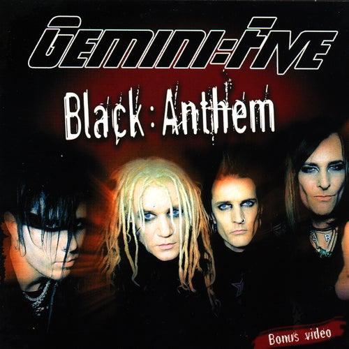Black Anthem by Gemini Five