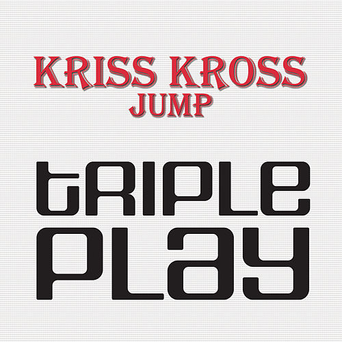 Jump by Kris Kross