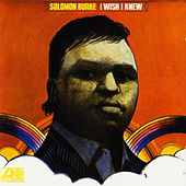 I Wish I Knew de Solomon Burke