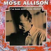 I've Been Doin' Some Thinkin de Mose Allison