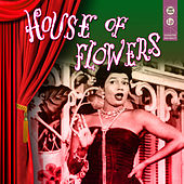 House Of Flowers de Various Artists