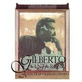 A Dos Tiempos De Un Tiempo de Gilberto Santa Rosa