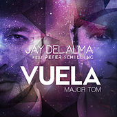 Vuela (Major Tom) by Jay Del Alma