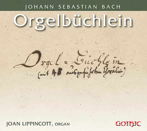 J.S. Bach: Orgelbüchlein, BWV 599-644 by Joan Lippincott