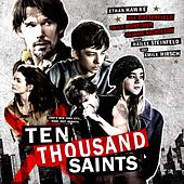 Ten Thousand Saints (Original Motion Picture Soundtrack) by Various Artists