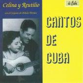 Cantos de Cuba by Celina Y Reutilio