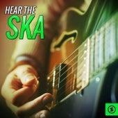 Hear the Ska de Various Artists