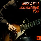 Rock & Roll Instrumental Play by Various Artists