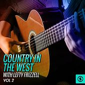 Country In the West, Vol. 2 by Lefty Frizzell