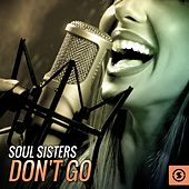 Soul Sisters Don't Go de Various Artists