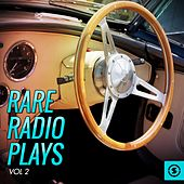 Rare Radio Plays, Vol. 2 di Various Artists