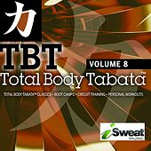 Total Body Tabata, Vol. 8 by iSweat Fitness Music