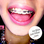 No Filler Just Killer, Vol. Two de Various Artists