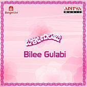 Bilee Gulabi (Original Motion Picture Soundtrack) by Various Artists