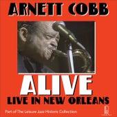 Alive: Live in New Orleans by Arnett Cobb