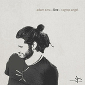 Adam Ezra Live Ragtop Angel de Adam Ezra
