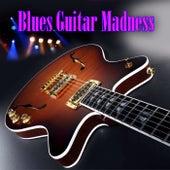 Blues Guitar Madness de Various Artists