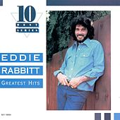 Greatest Hits [EMI] by Eddie Rabbitt
