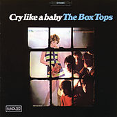 Cry Like A Baby de The Box Tops